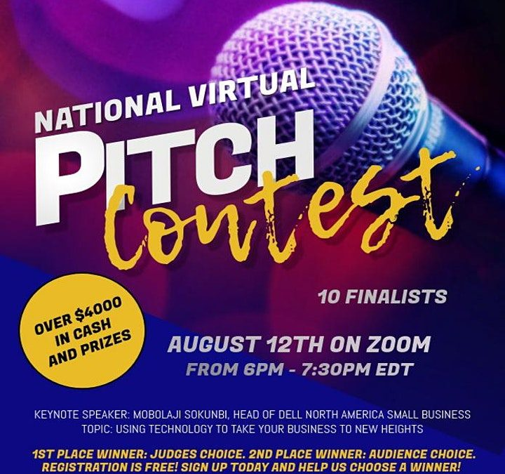 National Virtual Pitch Contest, August 12th on Zoom from 6pm to 7:30pm EDT. There are 10 finalists. Picture of microphone with details about the event.